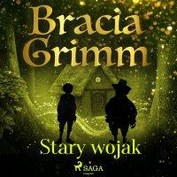 Stary wojak - Cecylia Niewiadomska, Bracia Grimm
