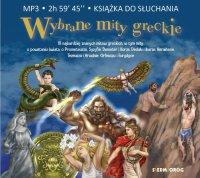 Wybrane mity greckie - Magdalena Tulli, Tamara Michałowska, Andrzej Wasilewski
