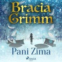 Pani Zima - Bracia Grimm