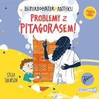 Superbohater z antyku. Tom 4. Problemy z Pitagorasem! - Stella Tarakson