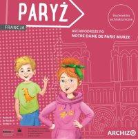 Archi podróże po Notre Dame de Paris murze - Marta Nowacka