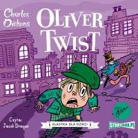 Klasyka dla dzieci. Charles Dickens. Tom 1. Oliwer Twist - Charles Dickens