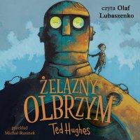 Żelazny Olbrzym - Michał Rusinek, Ted Hughes