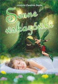 Senne wskazówki - Justyna Ewelina Depta