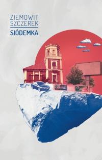 Siódemka - Ziemowit Szczerek