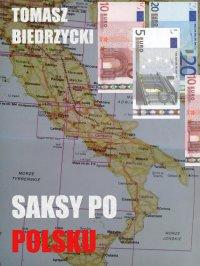 Saksy po polsku - Tomasz Biedrzycki