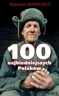 100 najbiedniejszych Polaków - Wojciech Markiewicz
