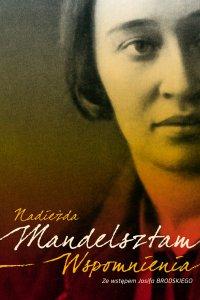 Wspomnienia - Nadezhda Mandelstam