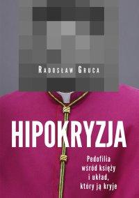 Hipokryzja - Radosław Gruca