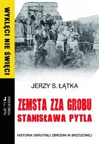 Zemsta zza grobu Stanisława Pytla - Jerzy S. Łątka