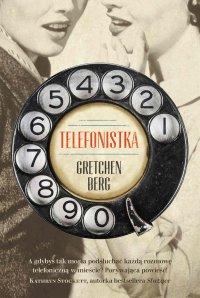 Telefonistka - Gretchen Berg