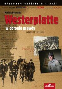 Westerplatte w obronie prawdy - Mariusz Borowiak