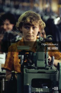 Nie hańbi - Olga Gitkieiwcz