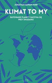 Klimat to my - Jonathan Safran Foer