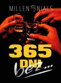 365 dni bez... - Millen Nials