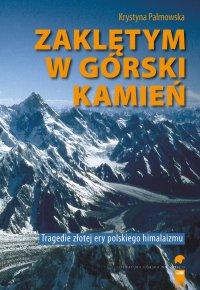 Zaklętym w górski kamień - Krystna Palmowska