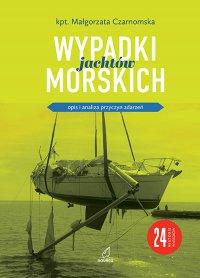 Wypadki jachtów morskich - Małgorzata Czarnomska