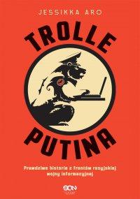 Trolle Putina - Jessikka Aro
