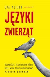 Języki zwierząt - Eva Meijer