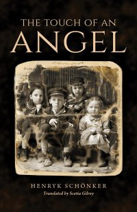 The Touch of an Angel - Henryk Schonker