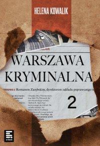 Warszawa Kryminalna 2 - Helena Kowalik