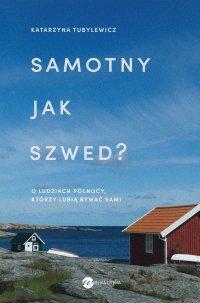 Samotny jak Szwed? -
