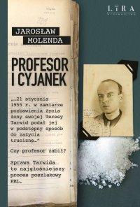Profesor i cyjanek - Jarosław Molenda