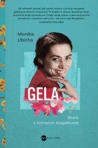 Gela. Skarb z Archiwum Ringelbluma - Monika Libicka