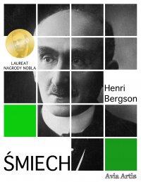 Śmiech. Esej o komizmie - Henri Bergson