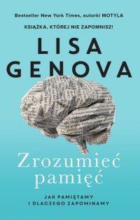 Zrozumieć pamięć - Lisa Genova