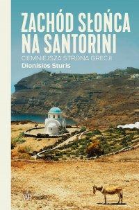 Zachód słońca na Santorini - Dionisios Sturis