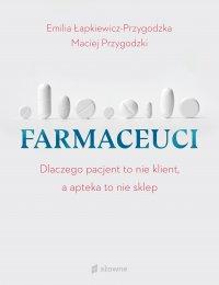 Farmaceuci - Emilia Łapkiewicz-Przygodzka