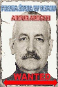 Proza życia w realu - Artur Artecki