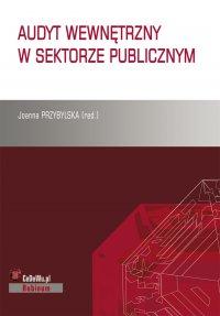 Audyt wewnętrzny w sektorze publicznym - Joanna Przybylska