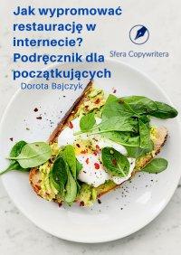 Jakwypromować restaurację winternecie - Dorota Bajczyk