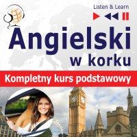 Angielski w korku. Kompletny kurs podstawowy - Dorota Guzik