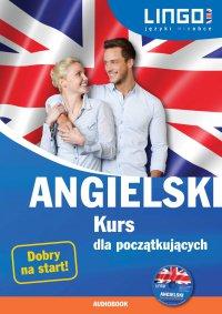 Angielski. Kurs dla początkujących - Agnieszka Szymczak-Deptuła