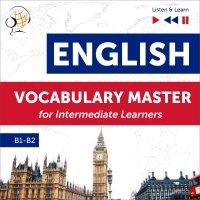 English Vocabulary Master for Intermediate Learners (Level B1 – B2) - Dorota Guzik
