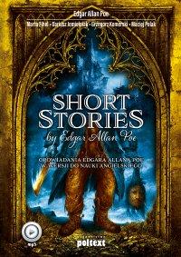 Short Stories by Edgar Allan Poe. Opowiadania Edgara Allana Poe w wersji do nauki angielskiego - Edgar Allan Poe
