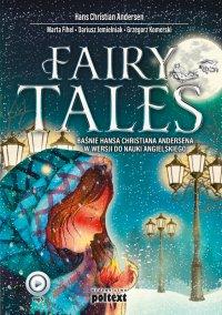 Fairy Tales. Baśnie Hansa Christiana Andersena w wersji do nauki angielskiego - Hans Christian Andersen