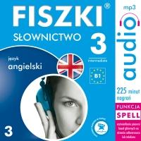 FISZKI audio – angielski – Słownictwo 3 - Patrycja Wojsyk