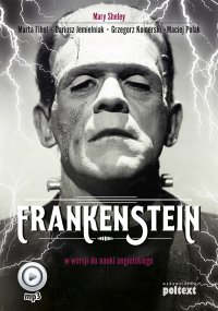Frankenstein w wersji do nauki angielskiego - Mary Shelley