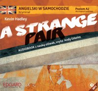 Angielski w samochodzie. Kryminał A Strange Pair - Kevin Hadley
