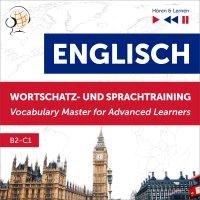 Englisch Wortschatz- und Sprachtraining. B2-C1 – Hören & Lernen: English Vocabulary Master for Advanced Learners - Dorota Guzik