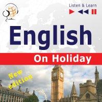 English on Holiday – New edition (Proficiency level: B1-B2) - Dorota Guzik
