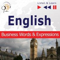 English Business Words & Expressions - Listen & Learn to Speak (Proficiency Level: B2-C1) - Dorota Guzik