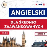 Angielski dla średnio zaawansowanych. Część 2 (Lekcje 14-26) - Dorota Guzik