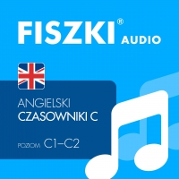 FISZKI audio – angielski – Czasowniki dla zaawansowanych - Patrycja Wojsyk