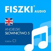 FISZKI audio – angielski – Słownictwo 5 - Patrycja Wojsyk