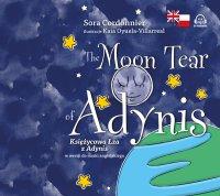 The Moon Tear of Adynis. Księżycowa Łza z Adynis w wersji do nauki angielskiego - Marta Fihel, Sora Cordonnier
